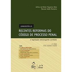 Comentarios as Recentes Reformas do Codigo de Processo Penal e Legislacao E