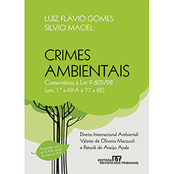 Crimes Ambientais: Comentarios á Lei 9.605/98