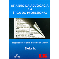Estatuto da Advocácia e a Ética do Profissional