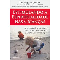 Estimulando a Espiritualidade nas Crianças