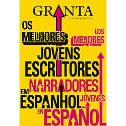 Revista Granta - Vol. 17 - Melhores Jovens