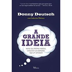 Grande Ideia, A
