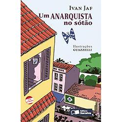 Anarquista no Sótão, Um