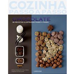 Chocolate - 80 Receitas Ilustradas Passo a Passo