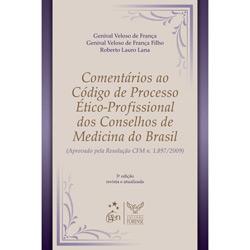 Comentarios ao Codigo de Processo Etico-profissional dos Conselhos de Medic
