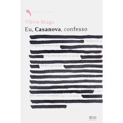 Eu, Casanova, Confesso - Vol 2 - Col. Placere