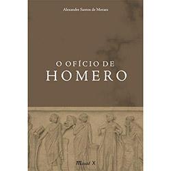 Ofício de Homero, O