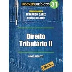 Direito Tributario Ii -vol.31 - Col. Pockets Juridicos