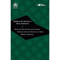 Registro de Imoveis e Meio Ambiente - Coleção Direitoregistral e Notorial