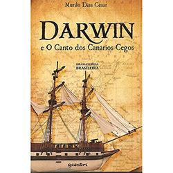 Darwin e o Canto dos Canários Cegos