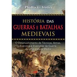História das Guerras e Batalhas Medievais