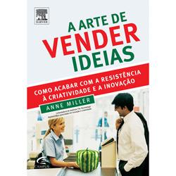 Arte de Vender Ideias, A