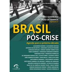 Brasil Pós-crise: Agenda para a Próxima Década