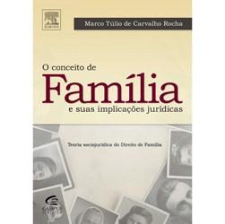 Conceito de Familia e Suas Aplicacoes Juridicas