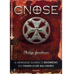 Gnose: a Verdade Sobre o Segredo do Templo de Salomão