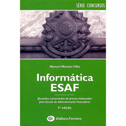 Informatica Esaf - Questoes Comentadas de Provas Elaboradas pela Esaf