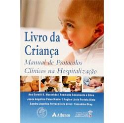 Livro da Criança: Manual de Protocolos Clinicosna Hospitalizaçao