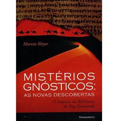 Mistérios Gnósticos: as Novas Descobertas