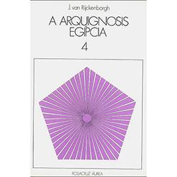 Arquignosis Egipcia Iv, A
