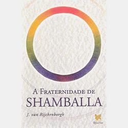 Fraternidade de Shamballa, A