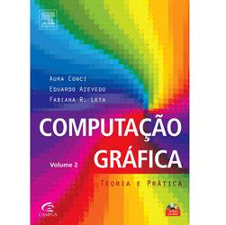 Computação Grafica: Teoria e Pratica - Vol.2