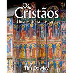 Cristãos, Os