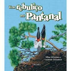 Tem Rebuliço no Pantanal
