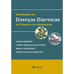 Atualização em Doenças Diarreicas da Criança e do Adolescente