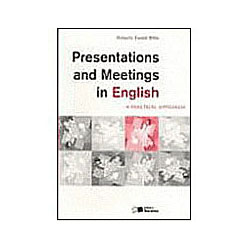 Presentations And Meetings In English a Practical Approach