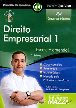 Direito Empresarial 1 - Autor Prof. Alexandre Mazza e Narrador Prof. Alexandre Mazza