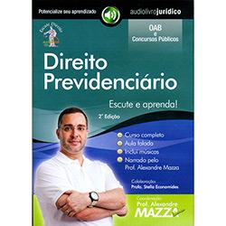 Direito Previdenciário - Autor Prof. Alexandre Mazza e Narrador Prof. Alexandre Mazza