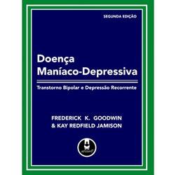 Doenca Maniaco-depressiva - Transtorno Bipolar e Depressao Recorrente