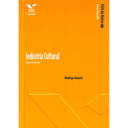 Indústria Cultural: uma Introdução