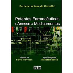 Patentes Farmacêuticas e Acesso a Medicamentos