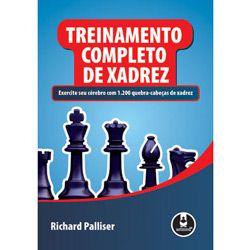 Treinamento Completo de Xadrez - Exercite Seu Cerebro Com 1.200 Quebra-cabe