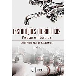 Instalações Hidraulicas: Prediais e Industriais