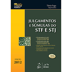 Julgamentos e Súmulas do Stf e Stj - Série Concursos Públicos