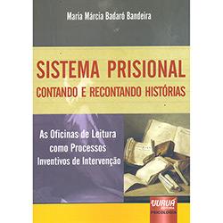 Sistema Prisional: Contando e Recontando Histórias (2012 - Edição 1)