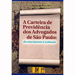 Carteira de Previdência dos Advogados de São Paulo: do Nascimento a Extinção