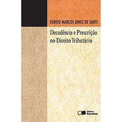 Decadência e Prescrição no Direito Tributário