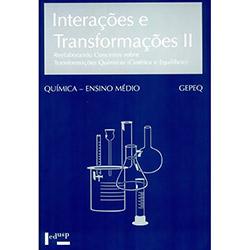 Interacoes e Transformacoes Ii: Aluno - Reelaborando Conceitos... (cinetica