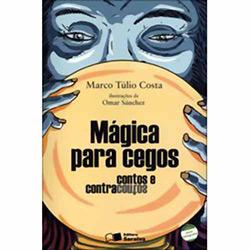 Mágica para Cegos: Contos e Contracontos - Coleção Jabuti