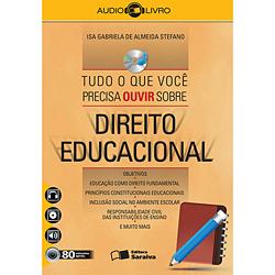 Tudo o Que Você Precisa Ouvir S Direito Educacional (2011 - Edição 1)