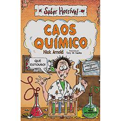 Caos Quimico - Serie Saber Horrivel