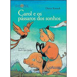 Carol e os Pássaros dos Sonhos