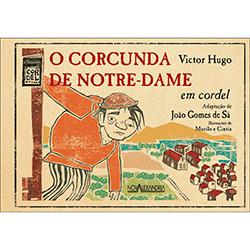 Corcunda de Notre Dame, o - Col. Classicos em Cordel