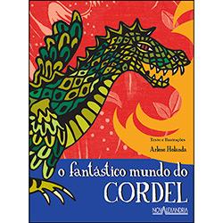 Fantástico Mundo do Cordel, O