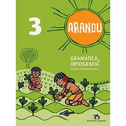 Arandu - Gramatica e Ortografia 3 Ano (2012 - Edição 0)