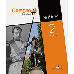 Coleção # - Historia - 2o Ano - 1o Semestre (2011 - Edição 1)
