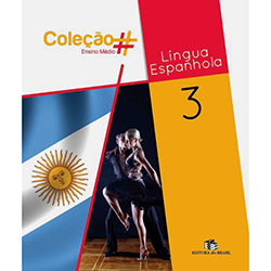Coleção # - Lingua Espanhola - 3o Ano (2011 - Edição 0)